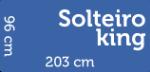 Solteiro King – R$ 999